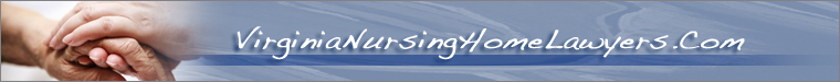 Virginia Nursing Home Lawyers